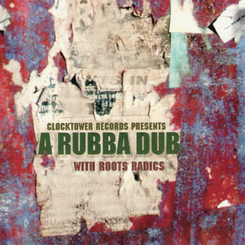 Roots Radics - A Rubba Dub