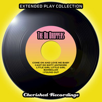 The Du Droppers - The Extended Play Collection - The Du Droppers