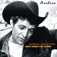 Ramblin' Jack Elliot - Jack Takes the Floor