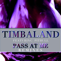 Timbaland - Pass At Me (Remixes)