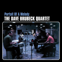 The Dave Brubeck Quartet - Portrait Of A Melody