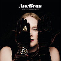 Ane Brun - It All Starts With One (Deluxe Version)