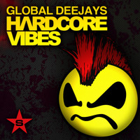 Global Deejays - Hardcore Vibes - taken from superstar