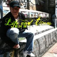 Adam Cruz - Life and Times Deluxe Edition