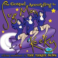 Sug Mon Kooky - The Gospel According to Sug Mon Kooky