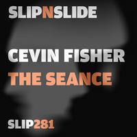 Cevin Fisher - The Séance