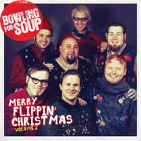 Bowling For Soup - Merry Flippin' Christmas Vol. 2