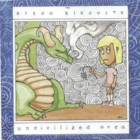 The Disco Biscuits - Uncivilized Area