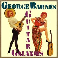 George Barnes - Guitar Galaxies