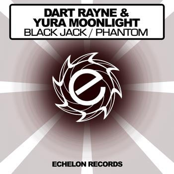 Dart Rayne & Yura Moonlight - Black Jack / Phantom