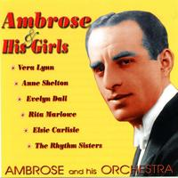 Ambrose & His Orchestra - Ambrose & His Girls