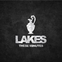 Lakes - These Minutes