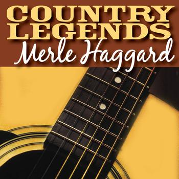 Merle Haggard - Country Legends - Merle Haggard