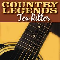 Tex Ritter - Country Legends - Tex Ritter