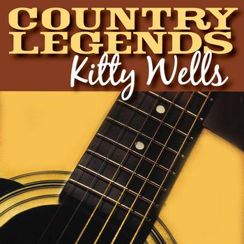 Kitty Wells - Country Legends - Kitty Wells