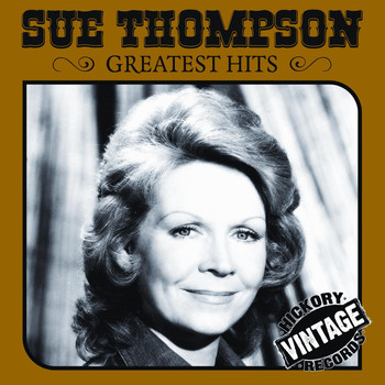 SUE THOMPSON - Essential Sue Thompson