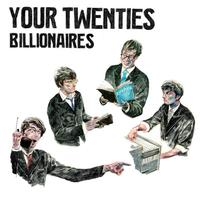 Your Twenties - Billionaires