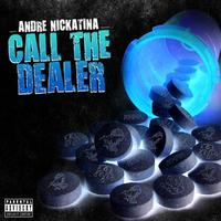 Andre Nickatina - Call The Dealer - Single
