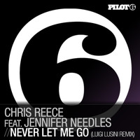 Chris Reece feat. Jennifer Needles - Never Let Me Go