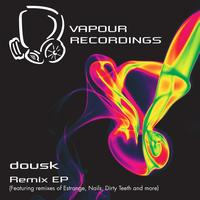 Dousk - Dousk Remixes