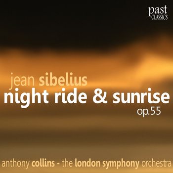 The London Symphony Orchestra - Sibelius: Night Ride and Sunrise, Op. 55