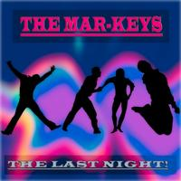 The Mar-Keys - The Last Night!
