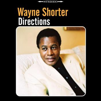 Wayne Shorter - Directions