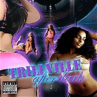 Trillville - After Dark