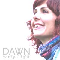 Dawn - Early Light