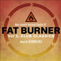 Seamus Haji - Men's Health Workout Playlist # 7 : Fat Burner 2 Club Classics Mixed By Seamus Haji