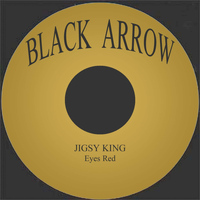 Jigsy King - Eyes Red