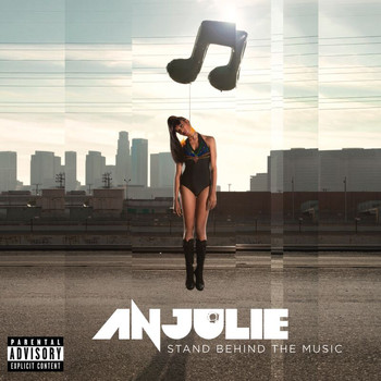Anjulie - Stand Behind The Music (Explicit)