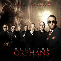 Don Omar - Meet The Orphans