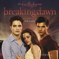 Various Artists - The Twilight Saga: Breaking Dawn - Part 1 (The Score Music By Carter Burwell)
