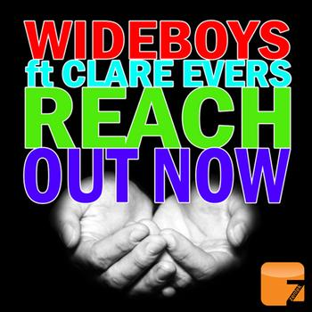 Wideboys Feat. Clare Evers - Reach Out Now