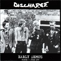 Discharge - Early Demos - March - June 1977