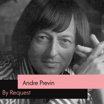 Andre Previn - By Request