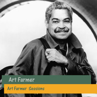 Art Farmer - Art Farmer Sessions