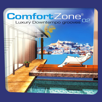 Various Artists - Comfort Zone 02 - Luxury Downtempo Chilled Grooves (Remastered Version)