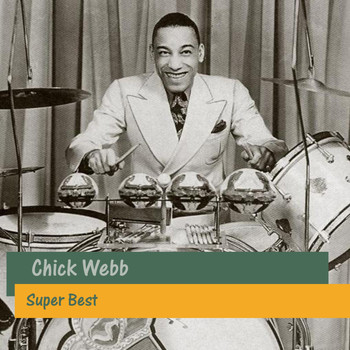 Chick Webb - Super Best