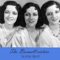 The Boswell Sisters - Super Best