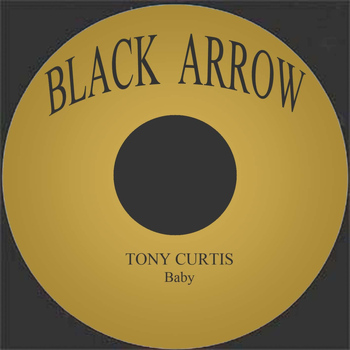 Tony Curtis - Baby