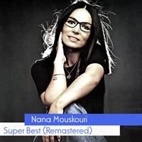 Nana Mouskouri - Super Best (Remastered)