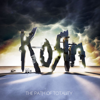 Korn - The Path of Totality (Explicit)
