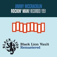 Jimmy McCracklin - Rockin' Man!