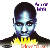 Act Of Faith - Release Yourself
