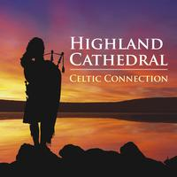 Celtic Spirit - Highland Cathedral