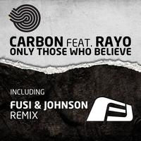 Carbon - Only Those Who Believe