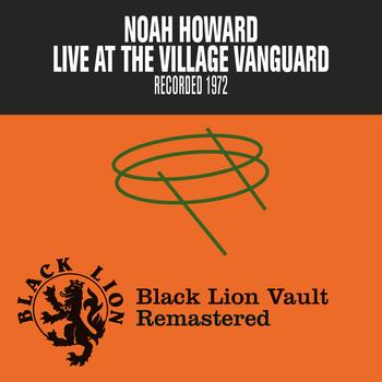 Noah Howard - Live at The Village Vanguard