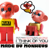 Made By Monkeys - Kult Records Presents: I Think Of You
